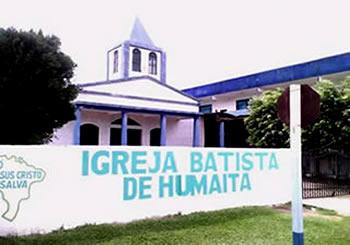 Igreja Batista de Humaitá - Amazonas